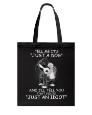 It's NOT just a dog Tote Bag tile