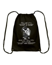 It's NOT just a dog Drawstring Bag tile