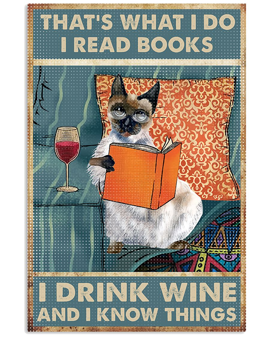 Siamese cat That's what i do i read books 16x24 Poster
