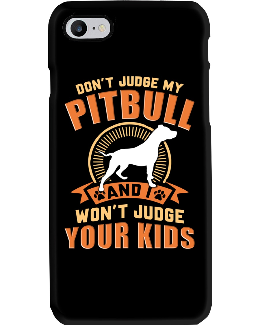 LIMITED EDITION JUDGE MY PITBULL Phone Case