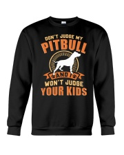 LIMITED EDITION JUDGE MY PITBULL Crewneck Sweatshirt thumbnail