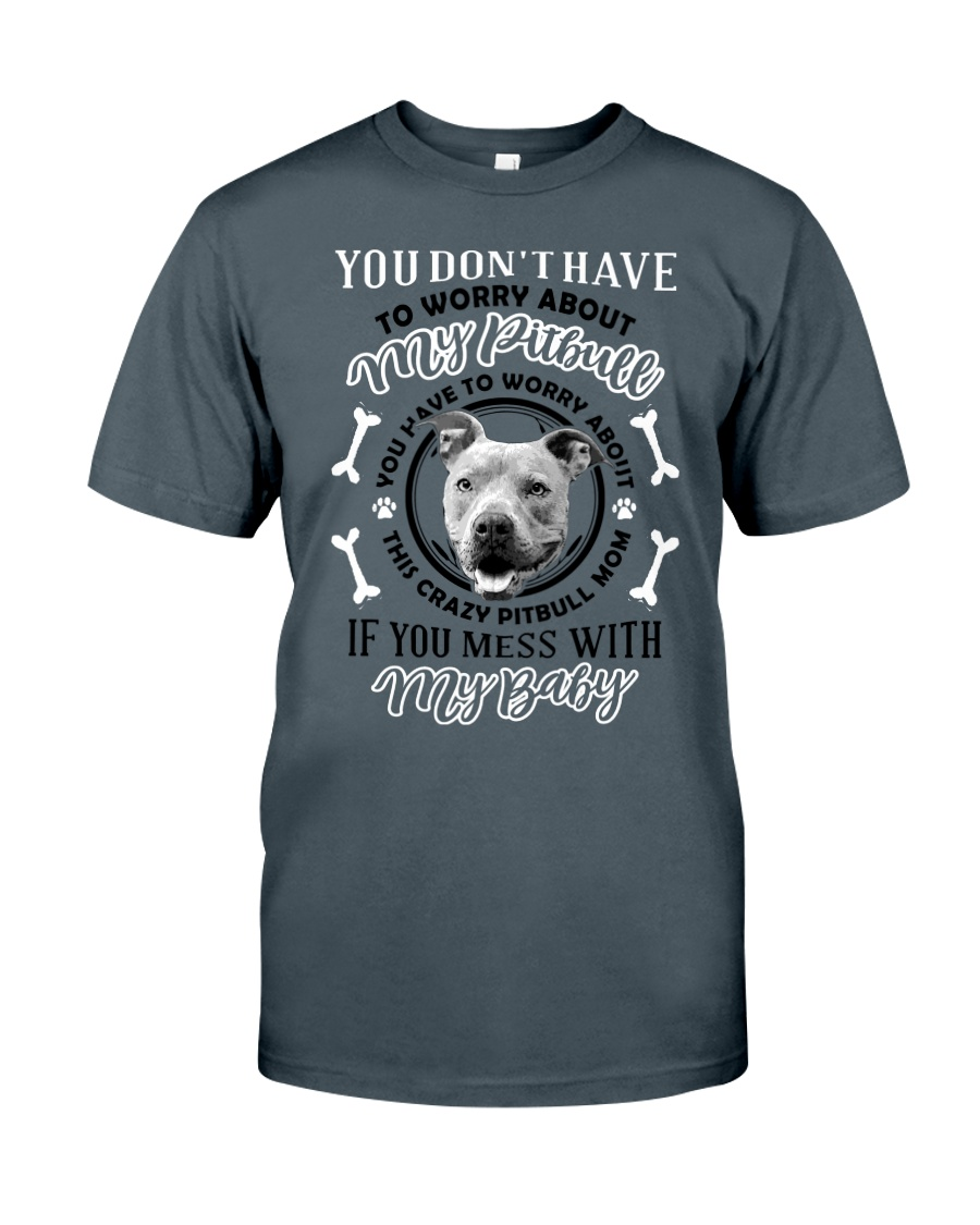 LIMITED EDITION MY BABY PITBULL Classic T-Shirt