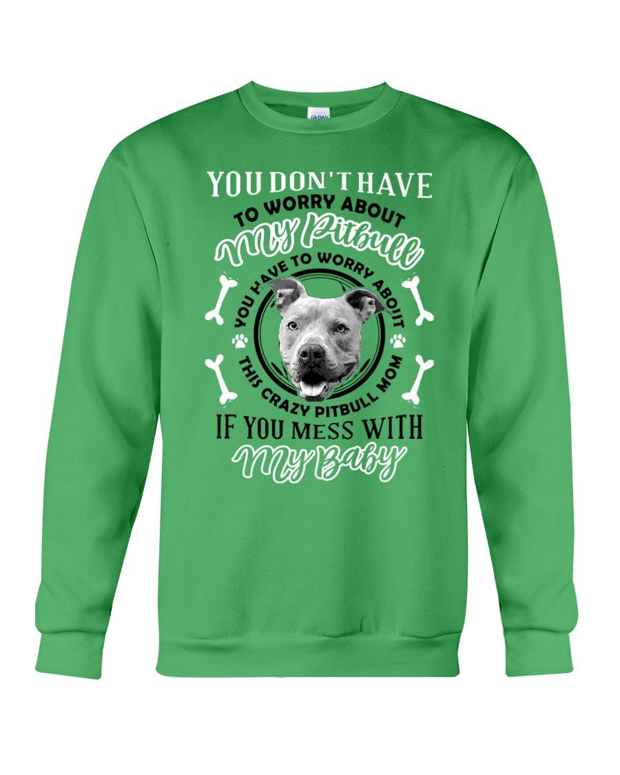 LIMITED EDITION MY BABY PITBULL Crewneck Sweatshirt