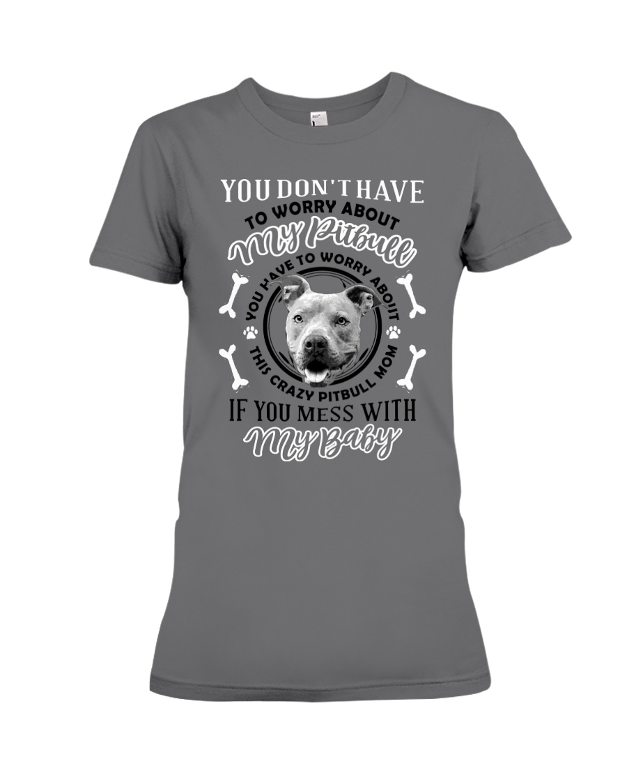 LIMITED EDITION MY BABY PITBULL Premium Fit Ladies Tee