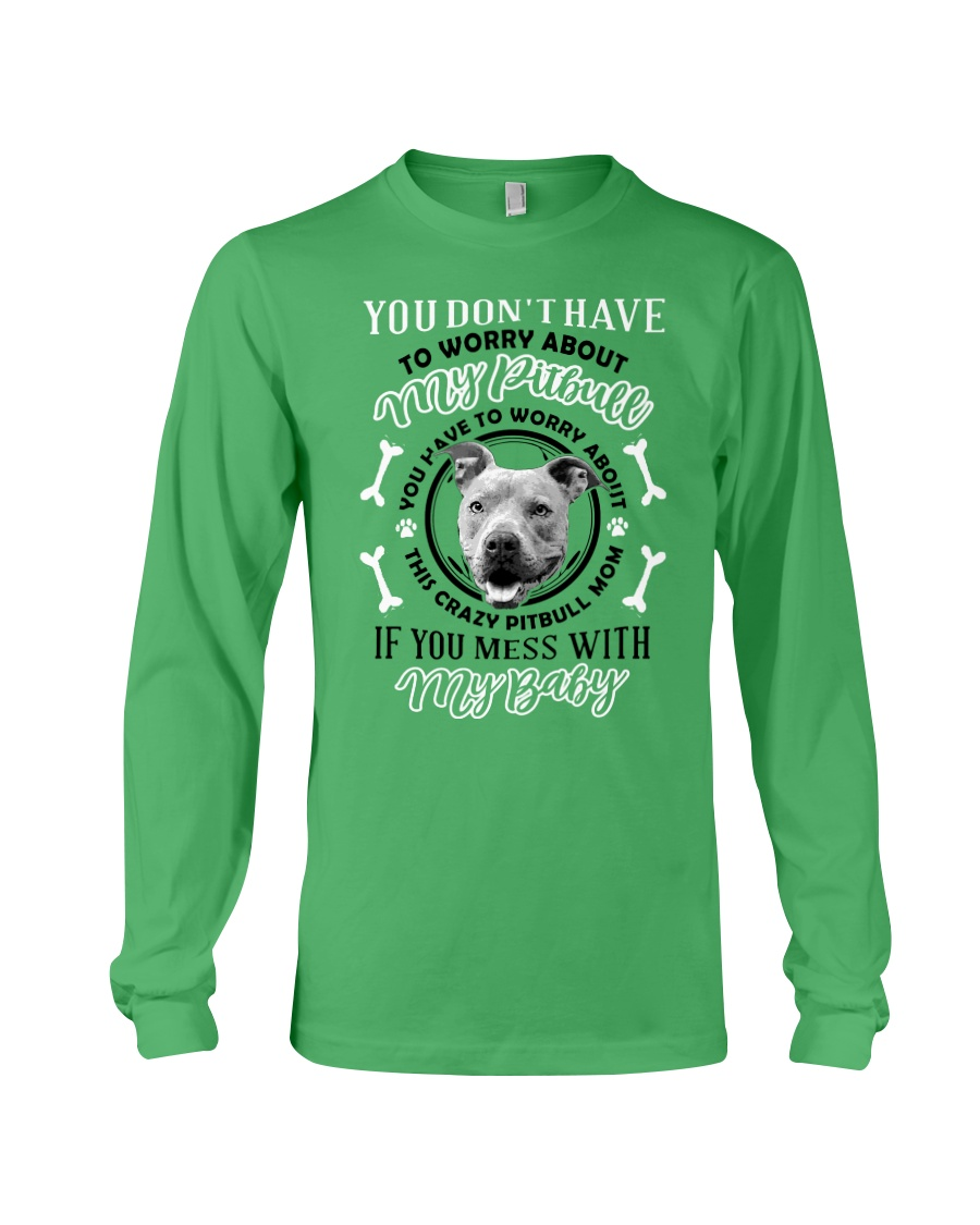 LIMITED EDITION MY BABY PITBULL Long Sleeve Tee