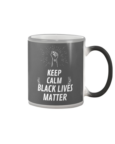 KEEP CALM BLACK LIVES MATTER T-shire for women