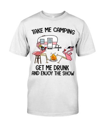 Take me camping - get me drunk and enjoy the show
