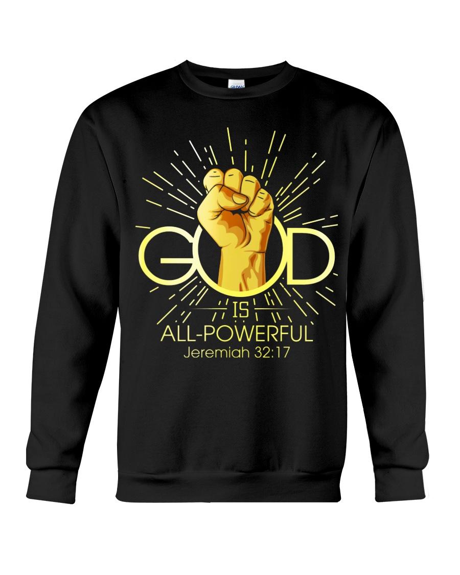 God is all powerful Crewneck Sweatshirt