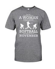 WHO LOVES SOFTBALL AND WAS BORN IN NOVEMBER Classic T-Shirt thumbnail