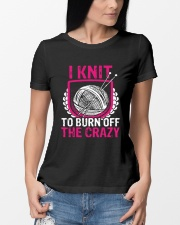 I Knit To Burn Off The Crazy Ladies T-Shirt lifestyle-women-crewneck-front-10