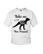 Take Me To My Auntie Saurus You Peasant Youth T-Shirt tile