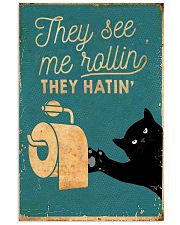 THEY SEE ME ROLLIN' THEY HATIN' 11x17 Poster front