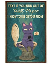 TEXT IF YOU RUN OUT OF TOILET PAPER POSTER 11x17 Poster front
