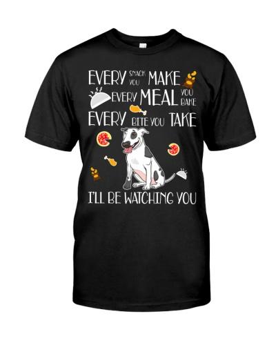 Every Snack You Make Bull Terrier Dog Lover Shirt
