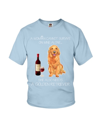 A WOMAN CANNOT SURVIVE ON WINE ALONE RETRIEVER