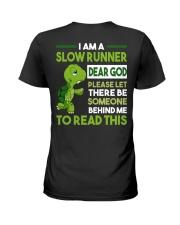 I AM SLOW RUNNER Ladies T-Shirt thumbnail