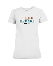 We are all Humans Premium Fit Ladies Tee thumbnail