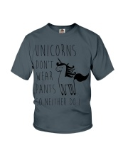 Unicorns Don't Wear Pants So Neither Do I Youth T-Shirt front
