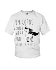 Unicorns Don't Wear Pants So Neither Do I Youth T-Shirt thumbnail