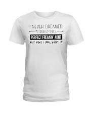 AUNT AUNT AUNT AUNT Ladies T-Shirt front