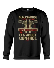 01 Gun Control Not About Guns Crewneck Sweatshirt thumbnail
