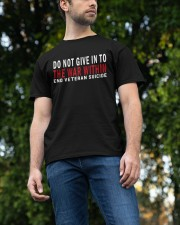 Do Not Give In To Classic T-Shirt apparel-classic-tshirt-lifestyle-front-47