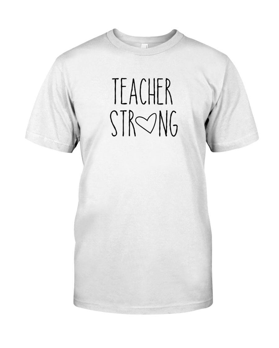 Teacher Strong gifts Classic T-Shirt