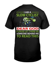 I am a Slow Cyclist Classic T-Shirt back