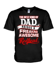 Best Kind Of Dad Raises A freaking awesome Redhead V-Neck T-Shirt thumbnail