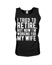 I Tried To Retire But Now I'm Working For M Unisex Tank thumbnail