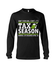 Tax Season 2018 Shirt Funny Office T-shirt Long Sleeve Tee front