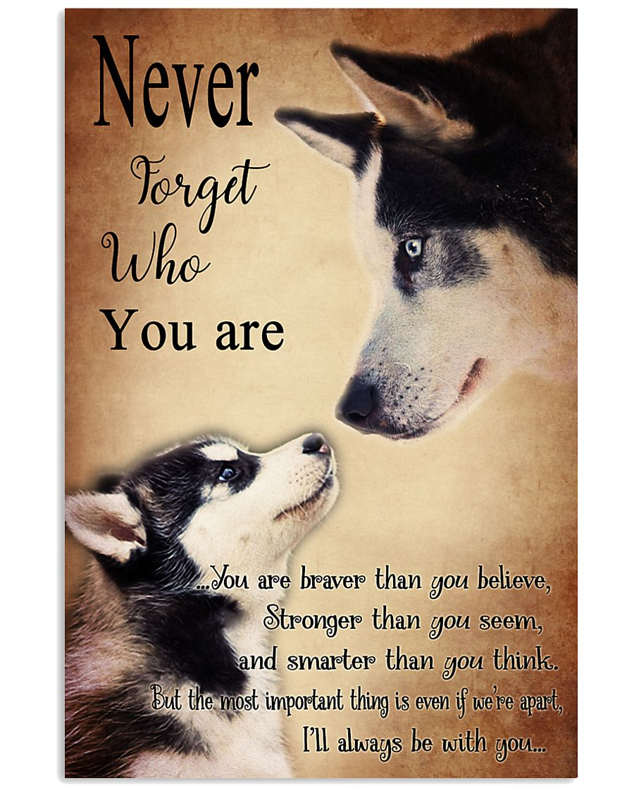 Husky Never Forget 24x36 Poster
