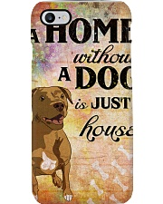 A HOME WITHOUT A DOG IS JUST HOUSE Phone Case thumbnail