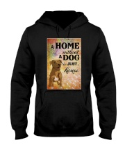 A HOME WITHOUT A DOG IS JUST HOUSE Hooded Sweatshirt thumbnail