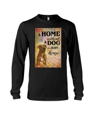 A HOME WITHOUT A DOG IS JUST HOUSE Long Sleeve Tee thumbnail