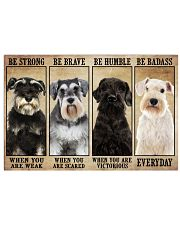 Schnauzer be strong 36x24 Poster front
