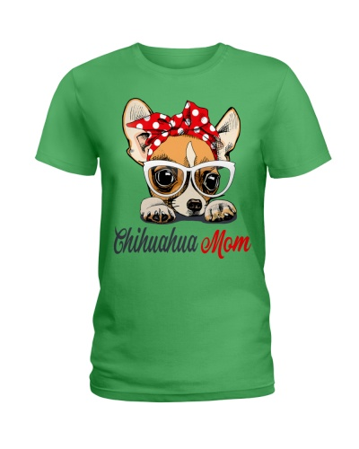 FUNNY CHIHUAHUA MOM GREEN SHIRT