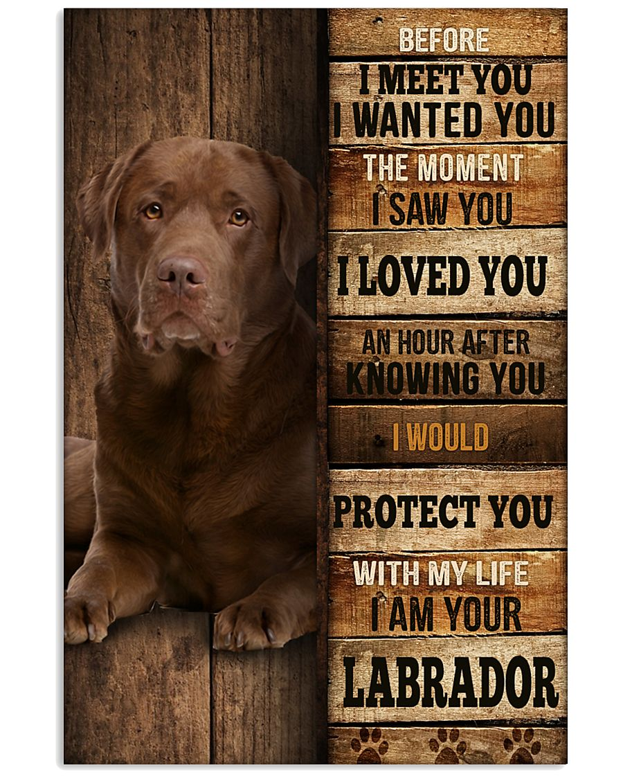 Labrador I loved You 24x36 Poster