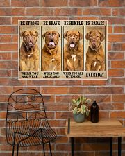 Dogue be strong 36x24 Poster poster-landscape-36x24-lifestyle-20