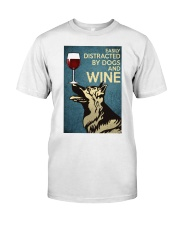 German Shepherd Easily distracted by dogs and wine Classic T-Shirt thumbnail