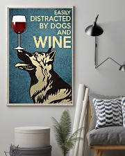 German Shepherd Easily distracted by dogs and wine 24x36 Poster lifestyle-poster-1