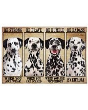 Dalmatian Be Strong 36x24 Poster front