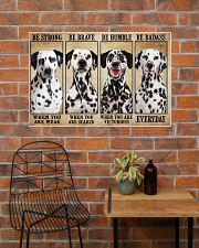 Dalmatian Be Strong 36x24 Poster poster-landscape-36x24-lifestyle-20
