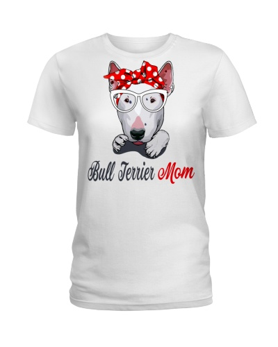 FUNNY BULL TERRIER MOM WHITE SHIRT