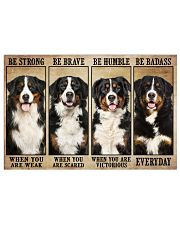 Bernese Mountain be strong 36x24 Poster front