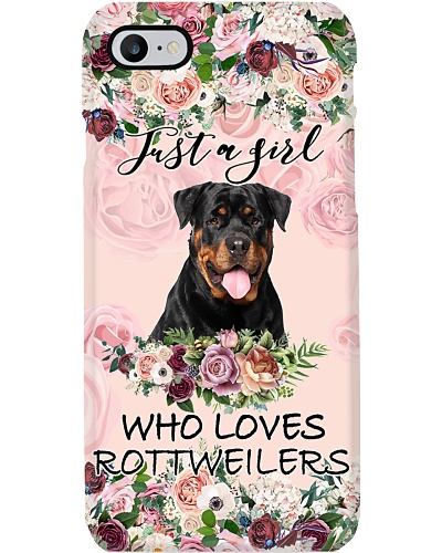 Rottweiler Just a girl who loves