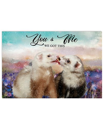 Ferret You and Me