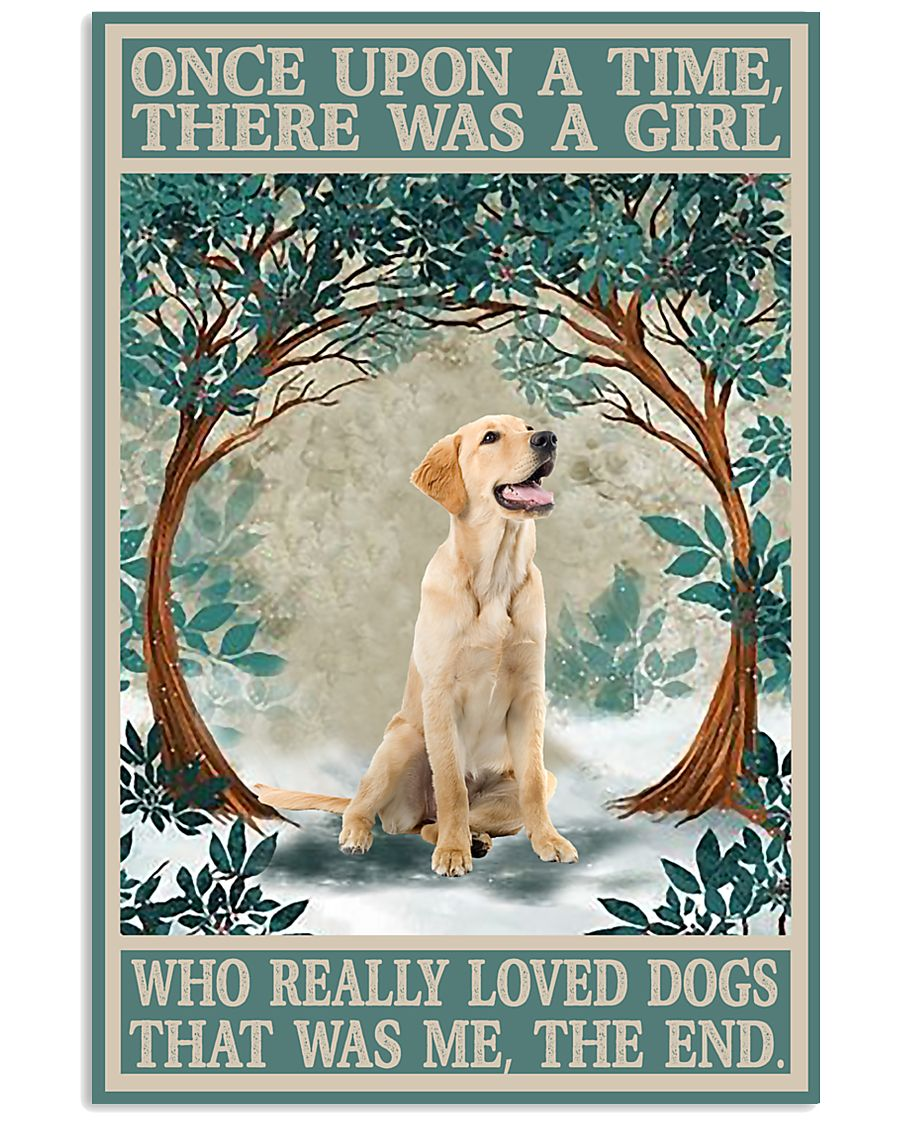 Labrador once upon a time 24x36 Poster