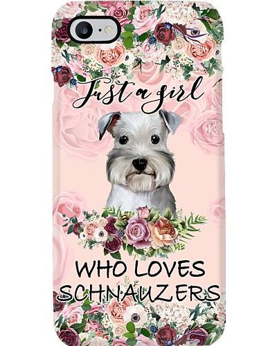 Schnauzer Just a girl who loves