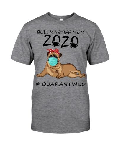 Bullmastiff Mom 2020 Quarantined